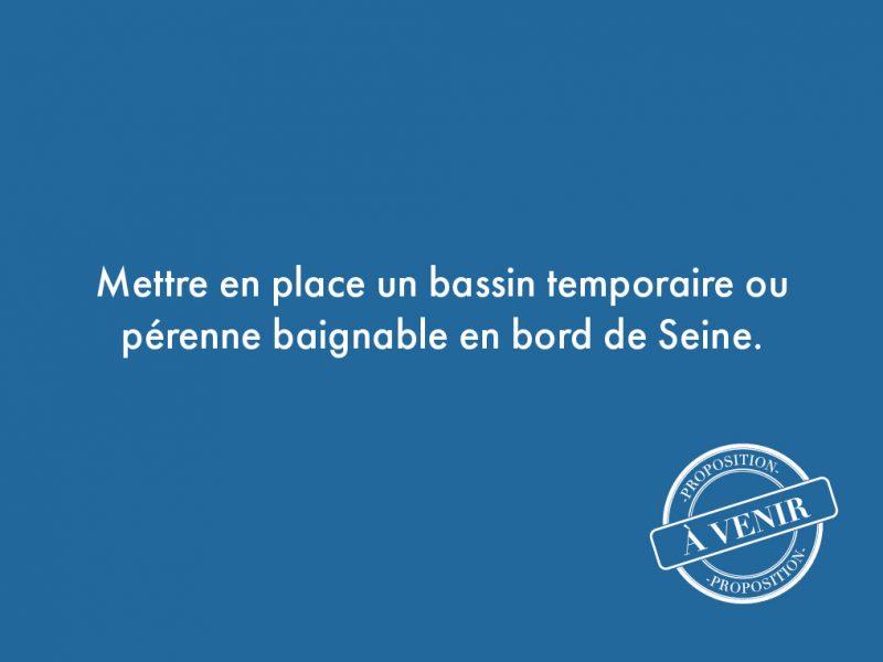 108. Mettre en place un bassin temporaire ou pérenne baignable en bord de Seine.