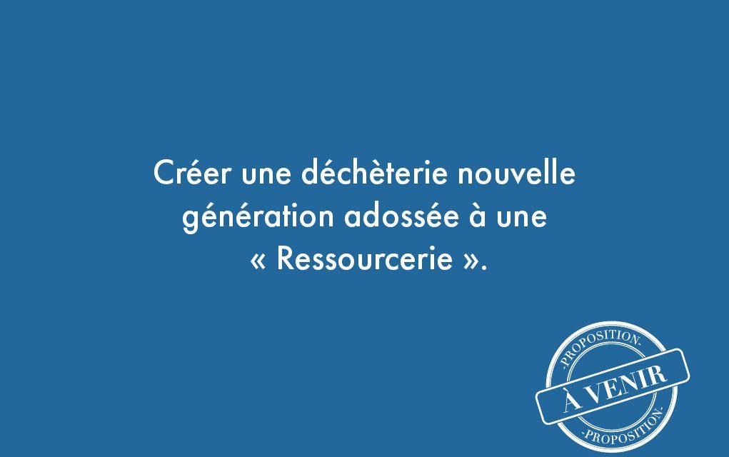 """57. Créer une déchèterie nouvelle génération adossée à une """"Ressourcerie""""."""