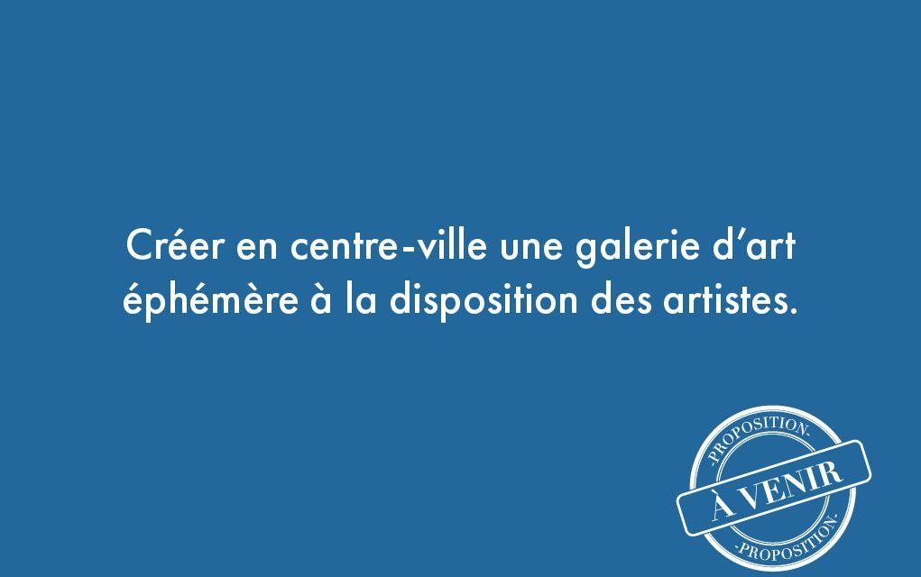 83. Créer en centre-ville une galerie d'art éphémère à la disposition des artistes