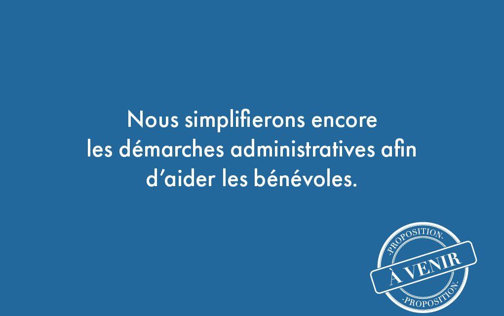 92. Nous simplifierons encore les démarches administratives afin d'aider les bénévoles.
