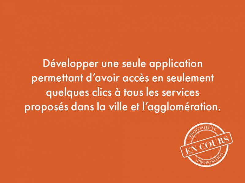 2. Développer une seule application permettant d'avoir accès en seulement quelques clics à tous les services proposés dans la ville et l'agglomération.