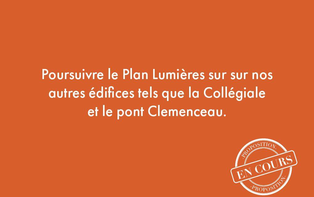 28. Poursuivre le Plan Lumières sur sur nos autres édifices tels que la Collégiale et le pont Clemenceau.