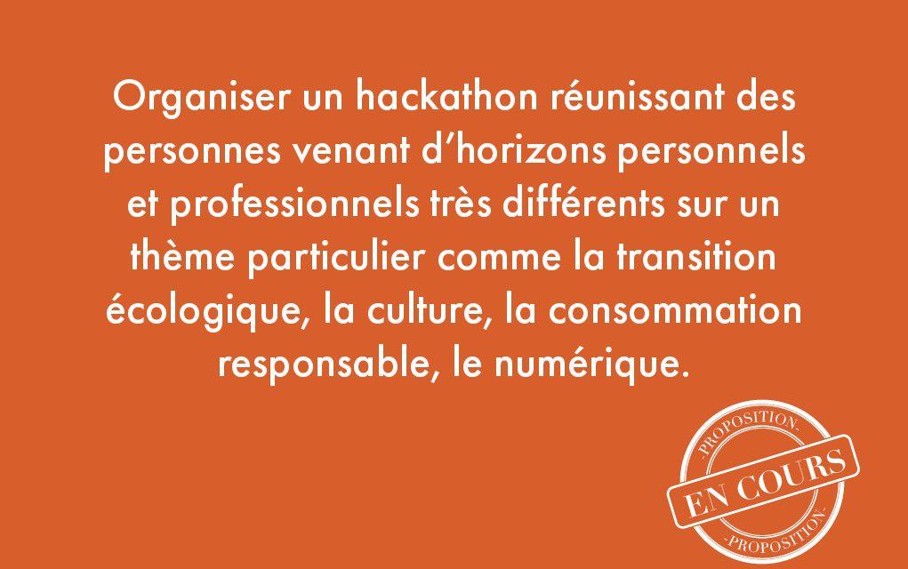 3. Organiser un hackathon réunissant des personnes venant d'horizons personnels et professionnels très différents sur un thème particulier comme la transition écologique, la culture, la consommation responsable, le numérique.