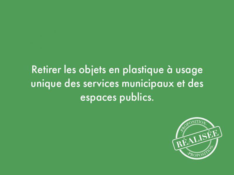 53. Retirer les objets en plastique à usage unique des services municipaux et des espaces publics.
