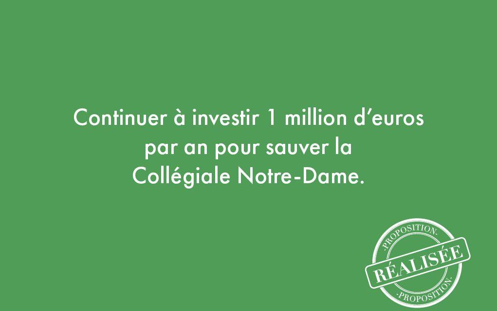 89. Continuer à investir 1 million d'euros par an pour sauver la Collégiale Notre-Dame.
